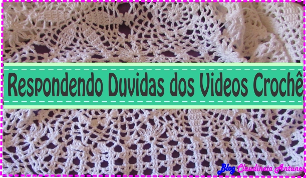 respondo-duvidas-videos-croche