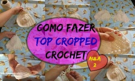 Como Fazer Top Cropped em Crochet /Aula 2