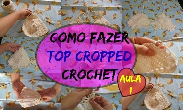 Como Fazer Top Cropped em Crochet /Aula 1