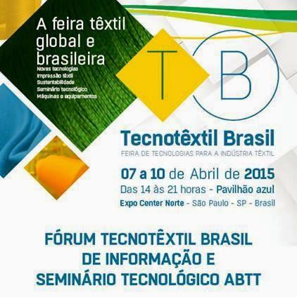 Eu Vou Para a Tecnotêxtil Brasil 2015