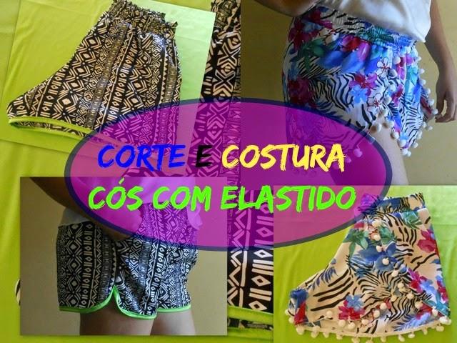 Cós Com Elástico para Shorts e Saias | Corte Costura