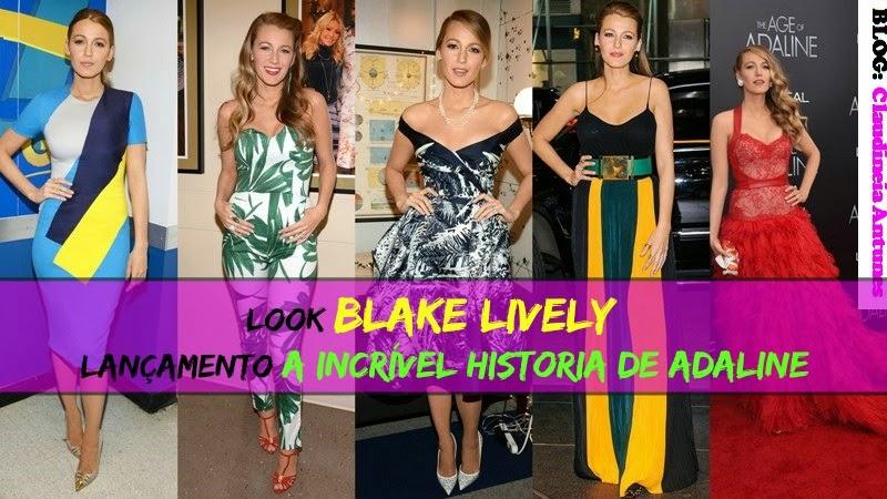 Look Blake Lively | Lançamento Incrível Historia de Adaline