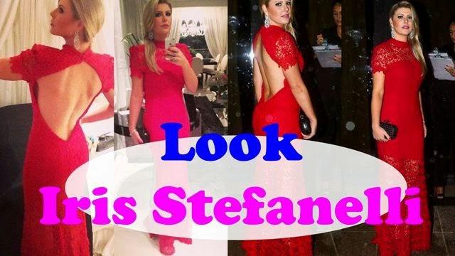 + 100 de Look Iris Stefanelli | Vestidos Lindos