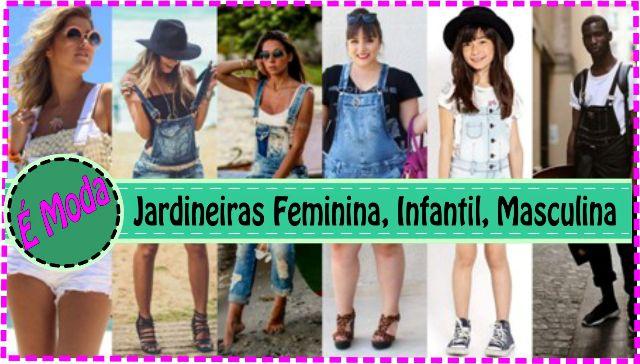 Jardineira Jeans – Modelos Feminino, Infantil e Masculino