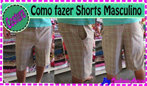 Como Fazer Shorts Masculino –  Molde Loja Camaleoa