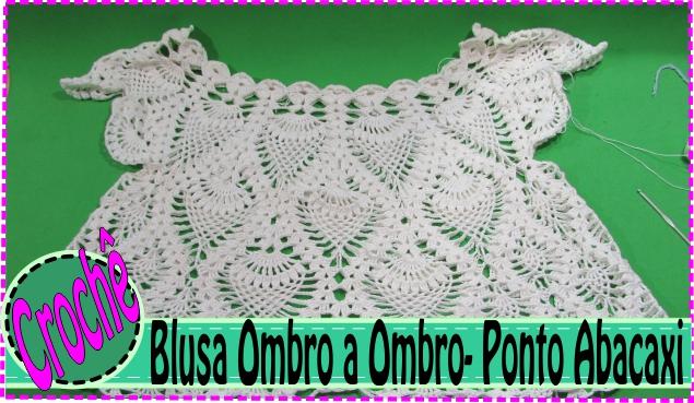 Blusa de Crochê Ombro a Ombro com Ponto Abacaxi